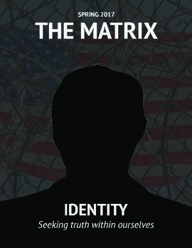 "The Matrix, Sping 2017, ""Identity"""